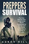 Preppers Survival: The Only Step-by-S...