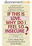 If This Is Love Why Do I Feel So Insecure? (English Edition)