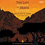 The Last Summer of the Death Warriors | Francisco Stork