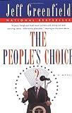 The People's Choice: A Novel