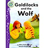 Goldilocks and the Wolf (Tadpoles: Fairytale Jumbles)