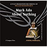 Much Ado About Nothing (Arkangel Shakespeare) ~ William Shakespeare