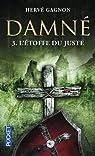 Damné, tome 3 : L'étoffe du Juste
