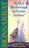 "H.M.S. ""Marlborough"" Will Enter Harbour (0330295918) by Monsarrat, Nicholas"