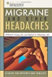 Migraine and Other Headaches (American Academy of Neurology Press Quality of Life Guide Series)