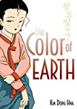 The Color of Earth (The Story of Life on the Golden Fields)