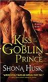 Kiss of the Goblin Prince (Shadowlands)