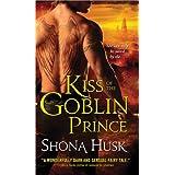 Kiss of the Goblin Prince (Shadowlands) ~ Shona Husk