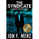 The Syndicate: A Lawson Vampire Novel 4by Jon F. Merz