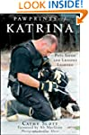 Pawprints of Katrina: Pets Saved and...