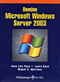 img - for Domine Microsoft Windows Server 2003 (Spanish Edition) book / textbook / text book