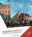 img - for Making America - A History of the United States Volume One to 1877 Fifth Edition book / textbook / text book