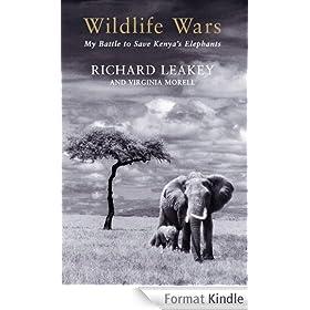 Wildlife Wars: My Battle to Save Kenya's Elephants (English Edition)