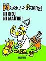 Maurice et Patapon, Tome 5 : Ni Dieu ni maître !