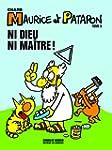 Maurice et Patapon, Tome 5 : Ni Dieu...