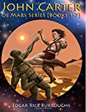John Carter of Mars Series [Books 1-7]: [Fully Illustrated] [Book 1 : A Princess of Mars, Book 2 : The Gods of Mars, Book 3 : The Warlord of Mars, Book 4 : Thuvia, Maid of Mars, Book 5 : The Chessmen of Mars, Book 6 : The Master Mind of Mars, Book 7 : A Fighting Man of Mars]