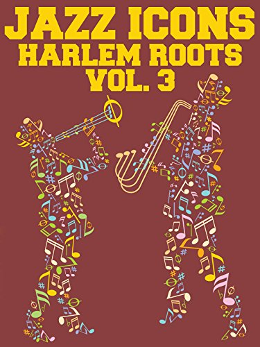 Harlem Roots: Volume 3 - Rhythm in Harmony