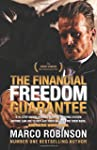The Financial Freedom Guarantee: The...