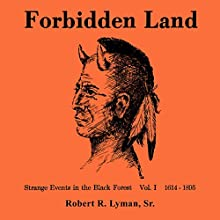Forbidden Land, Volume 1 Audiobook by Robert R. Lyman Narrated by Nicholas Barker