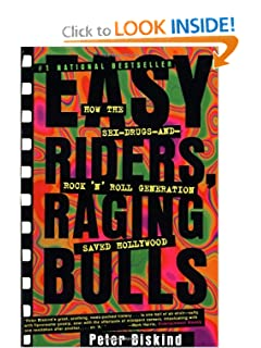 Easy Riders, Raging Bulls - Peter Biskind