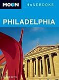 Moon Philadelphia (Moon Handbooks)