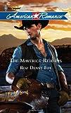img - for The Maverick Returns book / textbook / text book