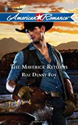 The Maverick Returns (Harlequin American Romance)