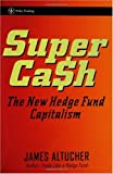 Image of SuperCash: The New Hedge Fund Capitalism (Wiley Trading)