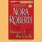 Dance of the Gods: Circle Trilogy, Book 2 Hörbuch von Nora Roberts Gesprochen von: Dick Hill