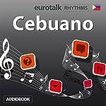 EuroTalk Rhythmen Cebuano |  EuroTalk
