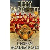 Unseen Academicalsby Terry Pratchett