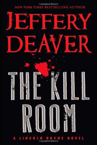 Image of The Kill Room (A Lincoln Rhyme Novel)