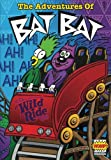 img - for The Adventures Of Bat Bat #1 (Volume 1) book / textbook / text book