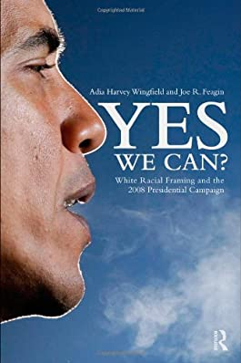 Yes We Can? Systematic Racism and the Obama Campaign