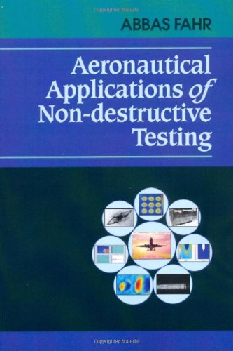 Aeronautical Applications Of Non-Destructive Testing