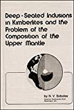 img - for Deep-Seated Inclusions in Kimberlites and the Problem of the Composition of the Upper Mantle (Special Publications) book / textbook / text book