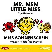 Miss Sonnenschein und drei weitere Geschichten (Mister Men und Little Miss 1) | Roger Hargreaves