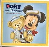 Duffy The Disney Bear; Mickeys New Friend