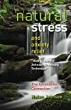Natural Stress and Anxiety Relief: How to Use the Johnson Breathing Technique