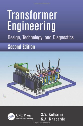 Transformer Engineering: Design, Technology, And Diagnostics, Second Edition