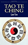 Tao Te Ching (Classics of World Literature)