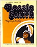img - for Bessie Smith: Empress of the Blues by Chris Albertson (1975-06-01) book / textbook / text book