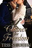Chance For Freedom (Chances Are Series Book 2)