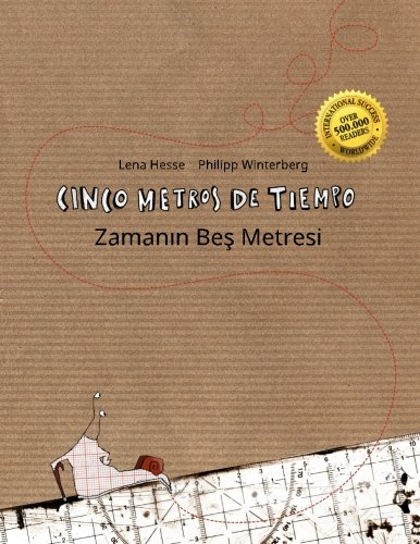 Cinco metros de tiempo/Zamanin Bes Metresi: Libro infantil ilustrado español-turco (Edición bilingüe)