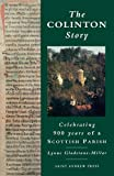 img - for The Colinton Story: 900 Years of a Scottish Parish book / textbook / text book