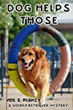 Dog Helps Those: A Golden Retriever Mystery (Volume 3)