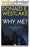 Why Me? (The Dortmunder Novels Book 5)