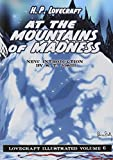img - for Lovecraft Illustrated Volume 6 - At The Mountains of Madness book / textbook / text book