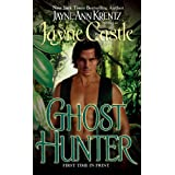 Ghost Hunter (Ghost Hunters, Book 3) (Harmony) ~ Jayne Castle