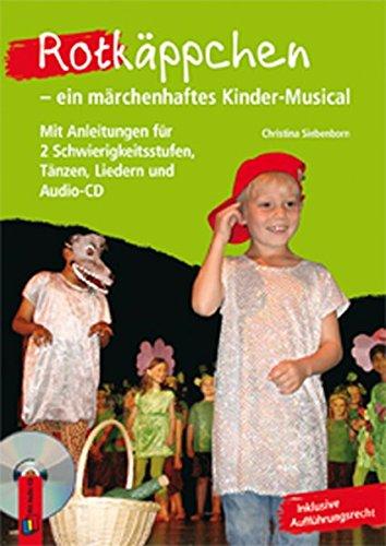 rotkappchen-ein-marchenhaftes-kinder-musical-mit-anleitungen-fur-2-schwierigkeitsstufen-tanzen-liede